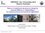 Impacts sur les fonctions techniques et logistiques de la prise en charge d'un patient EBOLA. Retour d'expérience de l'hôpital militaire bégin à saint-Mandé.