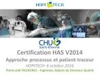 L'approche processus dans le cadre de la certification HAS V2014 : une nouveauté ancienne !
