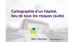Cartographie d'un hôpital, lieu de tous les risques (suite)