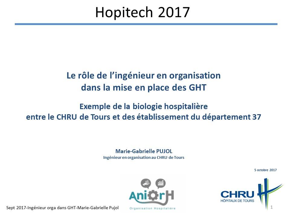 Le rôle de l'ingénieur en organisation dans la mise en place des GHT : exemple de la biologie hospitalière entre le CHRU de Tours et des établissements du département 37