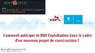 Session gestion du patrimoine  - Comment anticiper le BIM exploitation dans le cadre d'un nouveau projet de construction ? Le cas des Hospices Civils de Lyon