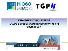 Session gestion du patrimoine  - Chambre d'isolement : Présentation du guide d'aide à la programmation et à la conceptionn