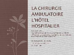 Session organisation - Organisation complète d'une prise en charge ambulatoire